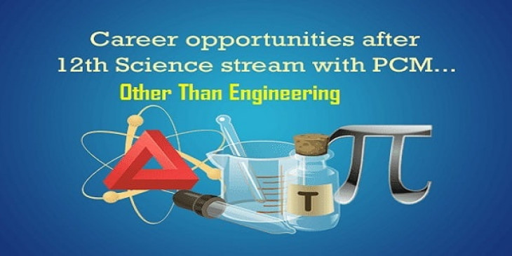 Career options after 12th science pcm other than engineering